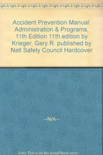 Accident Prevention Manual for Business and Industry: Gary R. Krieger;