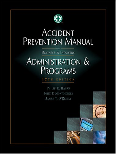 9780879122126: Accident Prevention Manual for Business & Industry: Administration & Programs, 12th Edition (Occupational Safety and Health Series)