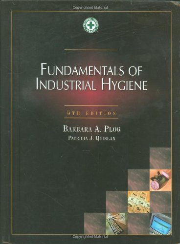 9780879122164: Fundamentals of Industrial Hygiene, 5th Edition (Occupational Safety and Health)
