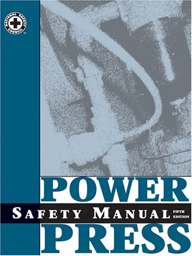 9780879122393: Power Press Safety Manual, Fifth Edition