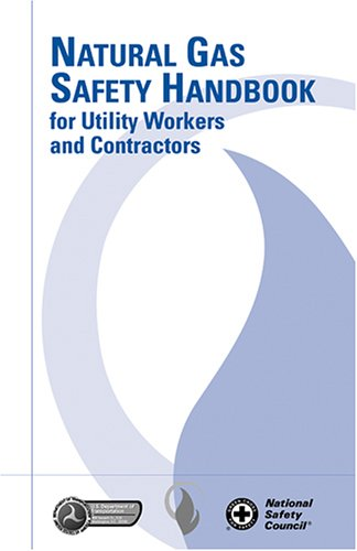 9780879122485: Natural Gas Safety Handbook for Utility Workers and Contractors