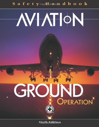 Aviation Ground Operation Safety Handbook (Hardback): National Safety Council