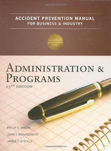 9780879122805: Accident Prevention Manual for Business & Industry: Administration and Programs, 13th Edition