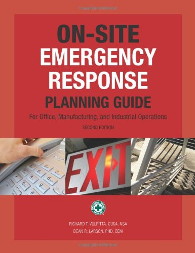 On-Site Emergency Response Planning Guide 2nd Edition & Companion CD: Rick Vulpitta; Dean ...
