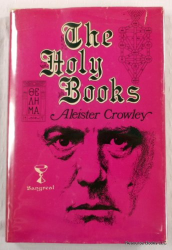 The Holy Books: Crowley, Aleister