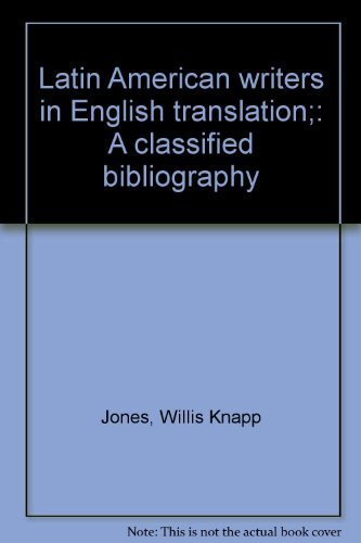 9780879170066: Latin American writers in English translation;: A classified bibliography