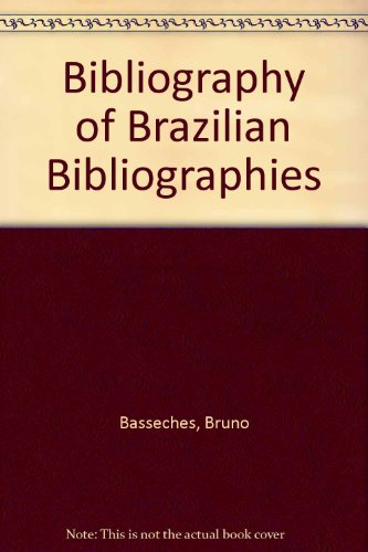 Bibliography of Brazilian Bibliographies: Basseches, Bruno