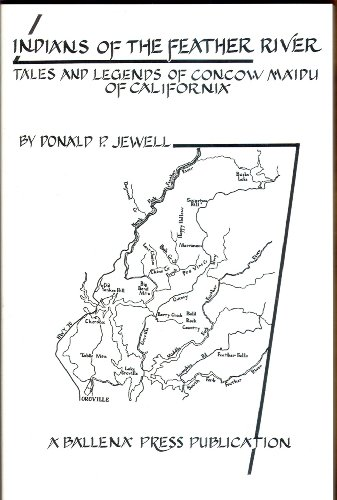 9780879191115: Indians of the Feather River: Tales and Legends of the Concow Maidu of California
