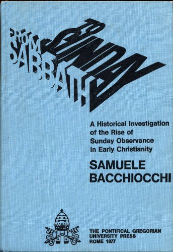 Sabbath and Sunday in Early Christianity