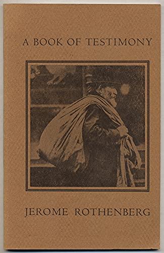 A Book of Testimony: Rothenberg, Jerome