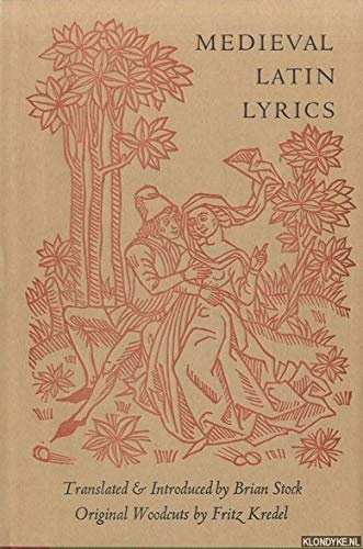 Medieval Latin Lyrics: Stock, Brian (trans., intro.); Kredel, Fritz (woodcuts)