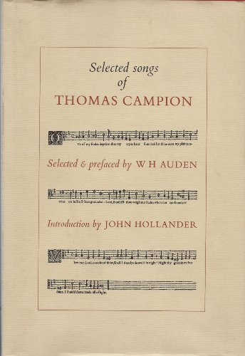 The Selected Songs of Thomas Campion: Campion, Thomas; Auden, W. H.