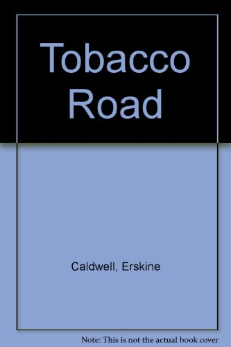 Tobacco Road (9780879230647) by Erskine Caldwell