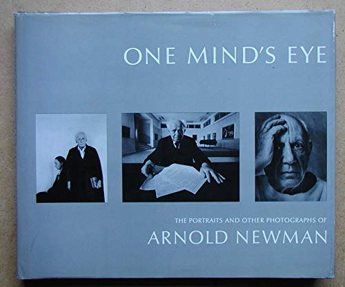9780879230944: One Mind's Eye: The Portraits and Other Photographs of Arnold Newman