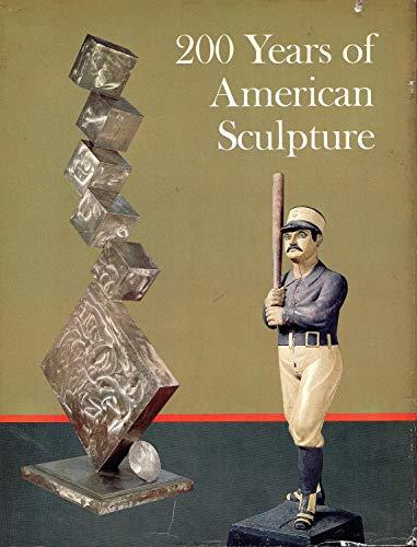 9780879231859: 200 Years of American Sculpture