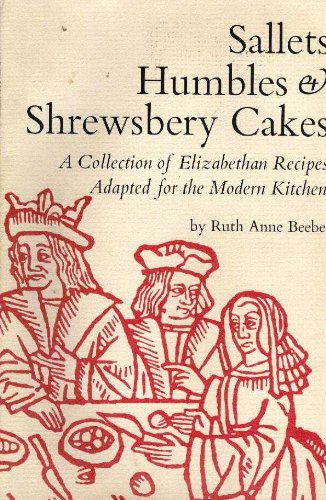 Sallets, Humbles, and Shrewsbery Cakes : An: William Ingram; Ruth