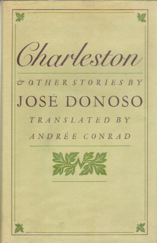 Charleston and other stories: Jose Donoso