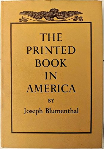 9780879232108: The printed book in America