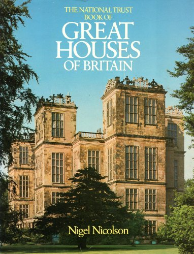 9780879232443: National Trust Book of Great Houses of Britain