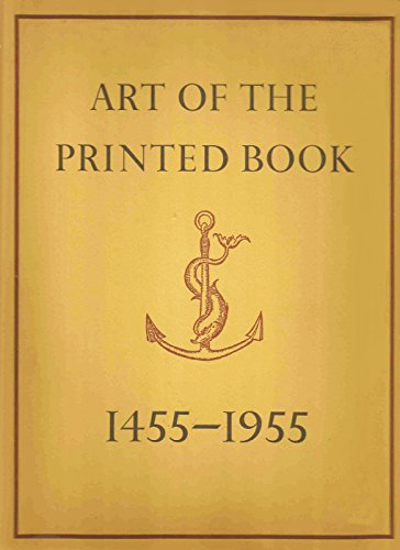 9780879232597: Art of the Printed Book, 1455-1955