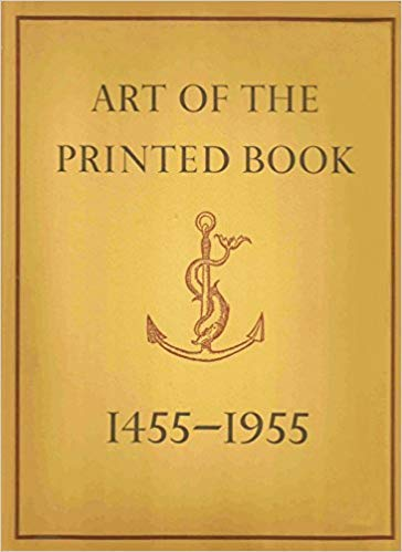 Art of the Printed Book, 1455-1955