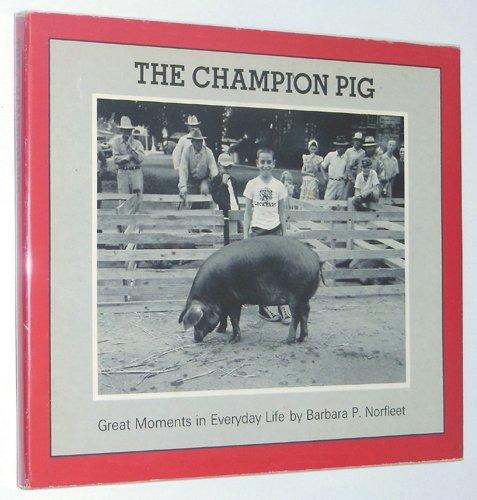 9780879232696: The Champion Pig