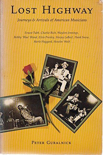 9780879232948: Lost highway: Journeys & arrivals of American musicians