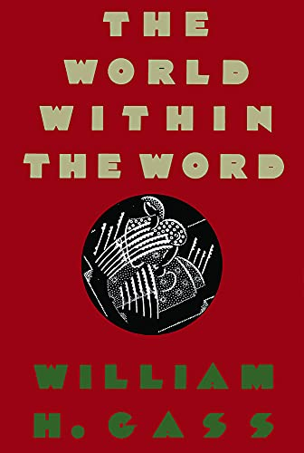 9780879232986: The World Within the Word: Essays (Nonpareil Book)
