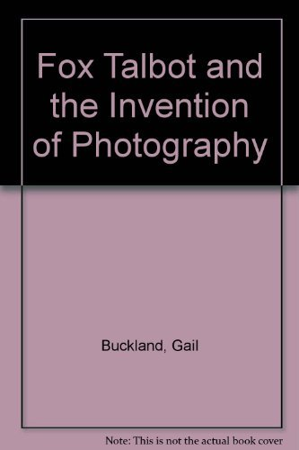 9780879233075: Fox Talbot and the Invention of Photography