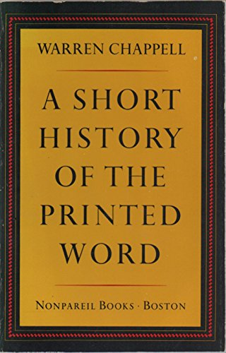 9780879233129: A Short History of the Printed Word (Nonpareil books)