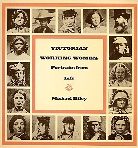 9780879233242: Victorian Working Women: Their Sorts Condition and Exploitation