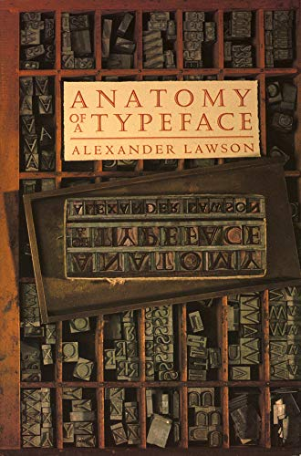 9780879233327: Anatomy of a Typeface
