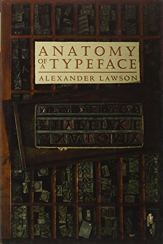 9780879233334: Anatomy of a Typeface