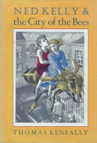 Ned Kelly and the City of Bees (SIGNED)
