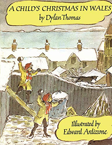 a childs christmas in wales thomas dylan ardizzone edward
