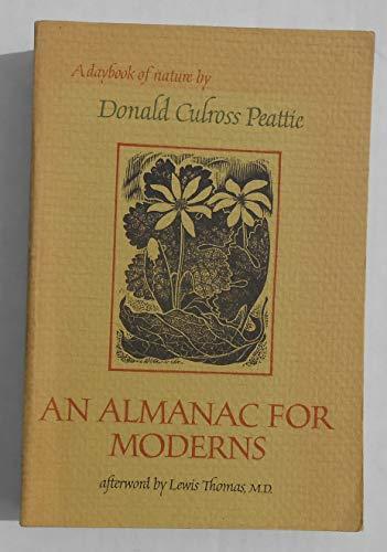 An almanac for moderns (A Nonpareil book): Peattie, Donald Culross