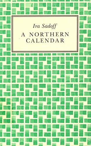 A Northern Calendar: Ira Sadoff