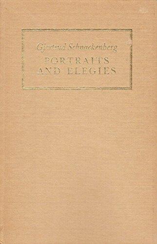 Portraits and elegies (A Godine poetry chapbook ; 4th ser): Schnackenberg, Gjertrud