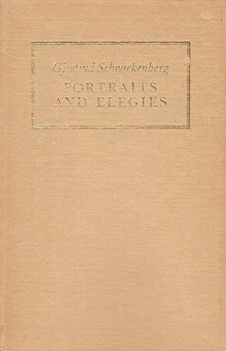 Portraits and elegies (A Godine poetry chapbook: Schnackenberg, Gjertrud