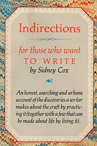 9780879233891: Indirections: For Those Who Want to Write (Nonpareil books)