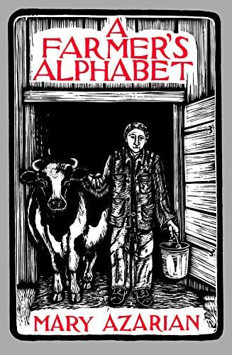 A Farmer's Alphabet: Mary Azarian