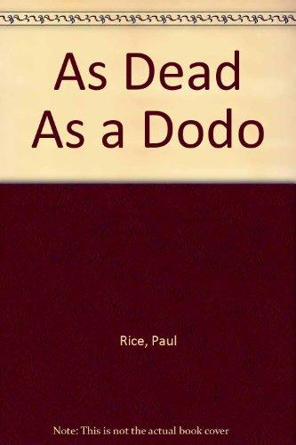 9780879234010: As Dead As a Dodo