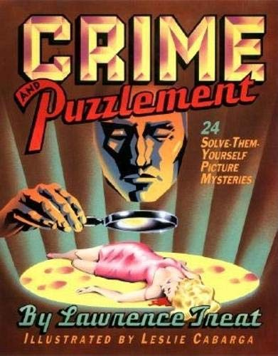 9780879234058: Crime And Puzzlement: 24 Solve-them-yourself Picture Mysteries (Bk.1)