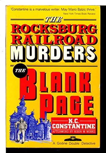The Rocksburg Railroad Murders / The Blank Page (A Godine Double Detective): K. C. Constantine