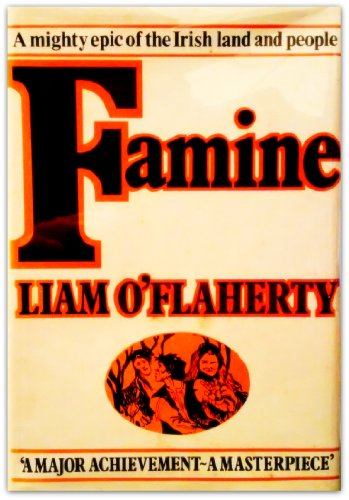 Famine: A Novel (A Nonpareil book) (0879234121) by Liam O'Flaherty
