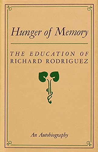 9780879234188: The Hunger of Memory: The Education of Richard Rodriguez : An Autobiography