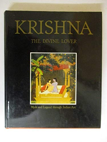 Krishna the Divine Lover, myth and legend through Indian art: Isacco, Enrico; Dallapiccola, Anna L....