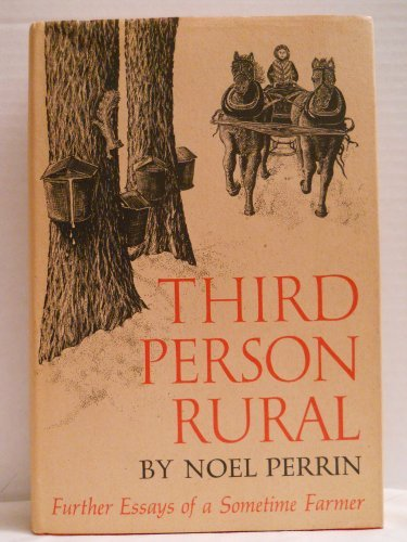 9780879234676: Third Person Rural: Further Essays of a Sometime Farmer