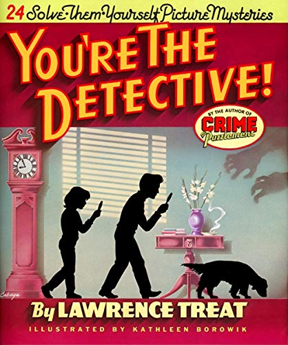 9780879234782: You're the Detective!: Twenty-Four Solve-Them-Yourself Picture Mysteries