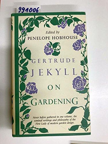 9780879234966: Gertrude Jekyll on Gardening